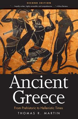 Ancient Greece By Martin, Thomas R.